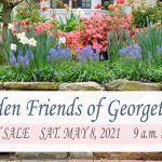 Garden Friends of Georgetown PLANT SALE ON SAT. MAY 8th – Get Your Plants for MOTHER'S DAY